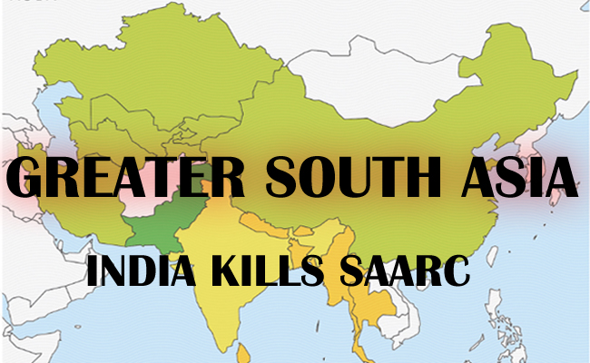 Nepal: SAARC is dead, Greater South Asia is taking shape!