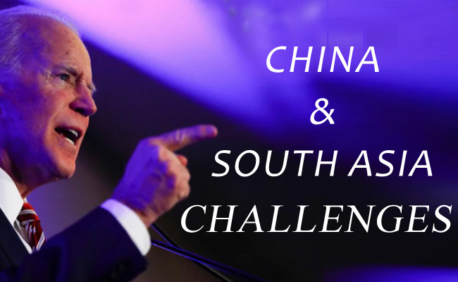 US's Prez-elect Biden's South Asia & China Challenges!